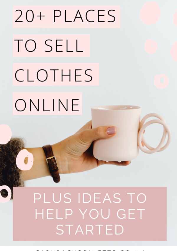 Top 20+ Sites To Sell Clothes Online For Extra Cash
