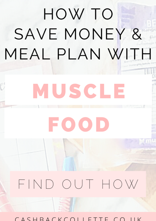 How To Save Money & Meal Plan With Musclefood