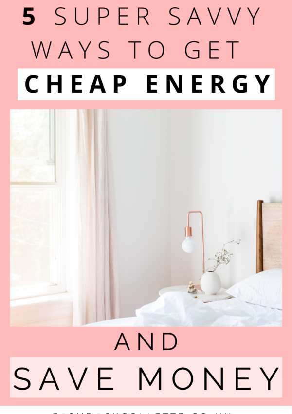 5 Super Savvy Ways To Get Cheap Energy