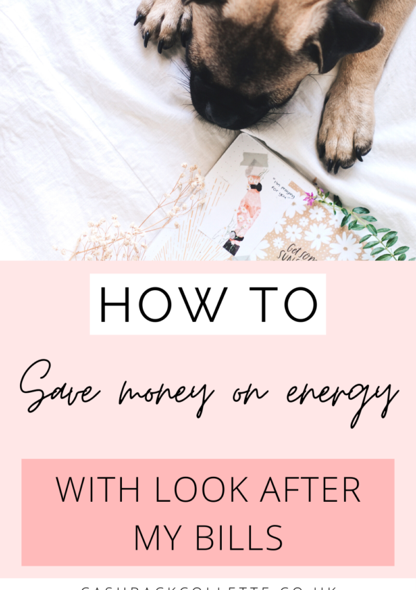 How To Save Money On Energy With Look After My Bills