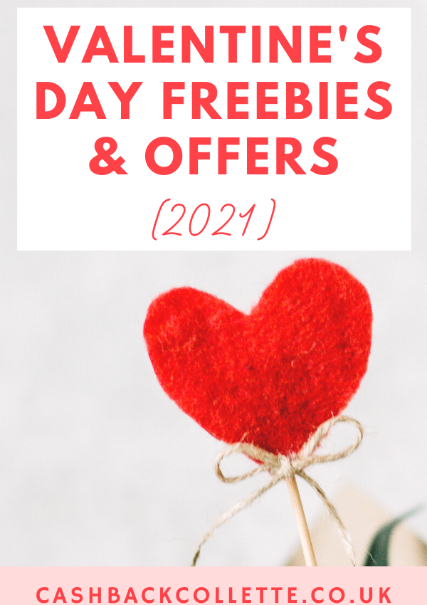 Valentine's Day Freebies & Cashback Deals (2021)