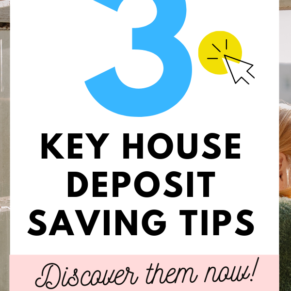 3 Key Tips For Saving For A House Deposit