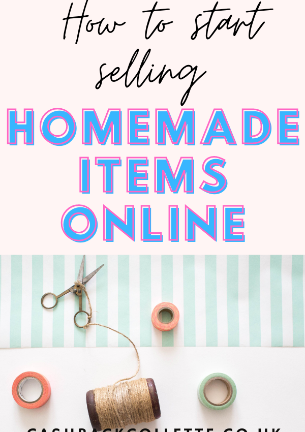 How To Start An Online Business Selling Homemade Products