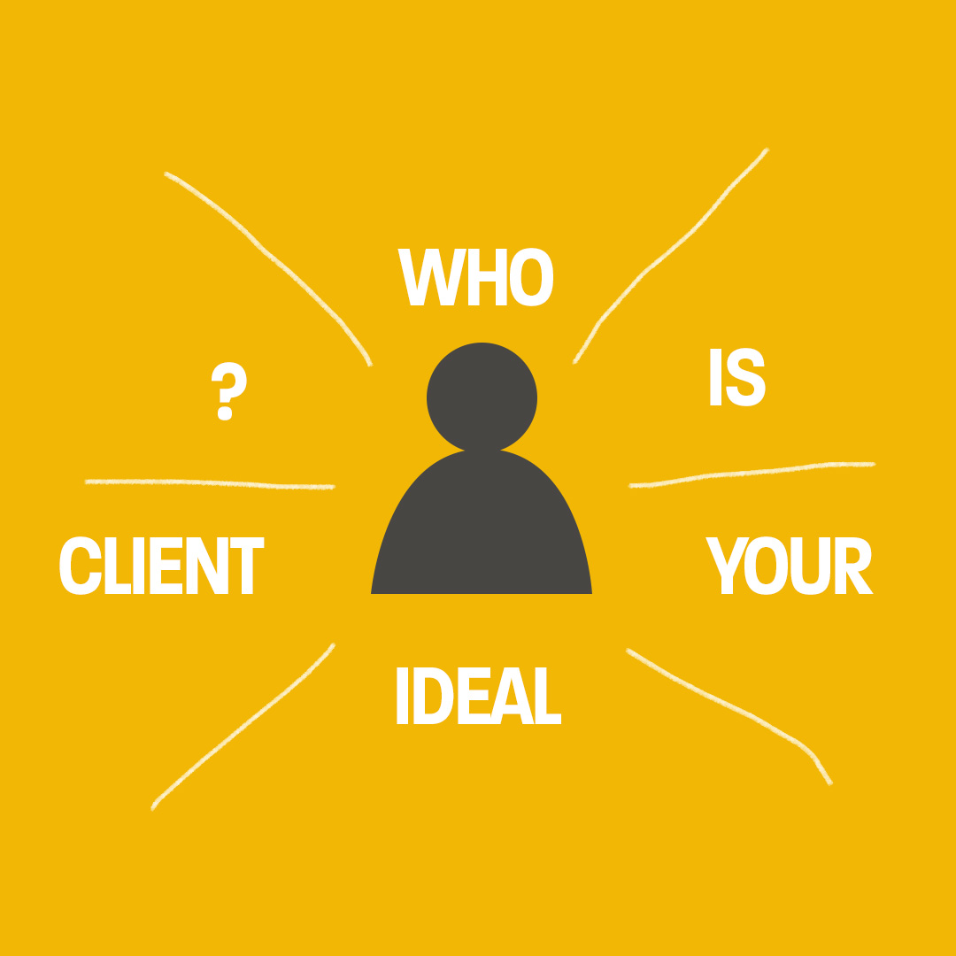 ideal client for your marketing