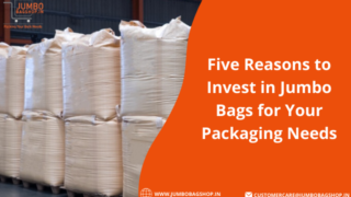 Five Reasons to Invest in Jumbo Bags for Your Packaging Needs - Jumbobagshop