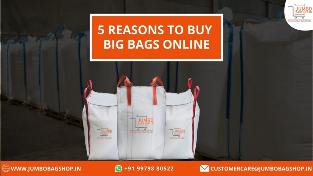 5 Reasons to Buy Big Bags Online