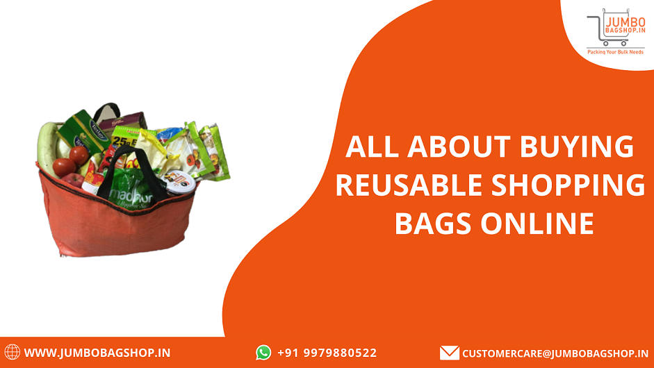 All About Buying Reusable Shopping Bags Online