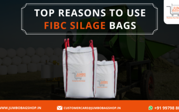 Top Reasons to Use FIBC Silage Bags
