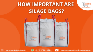 How Important Are Silage Bags?