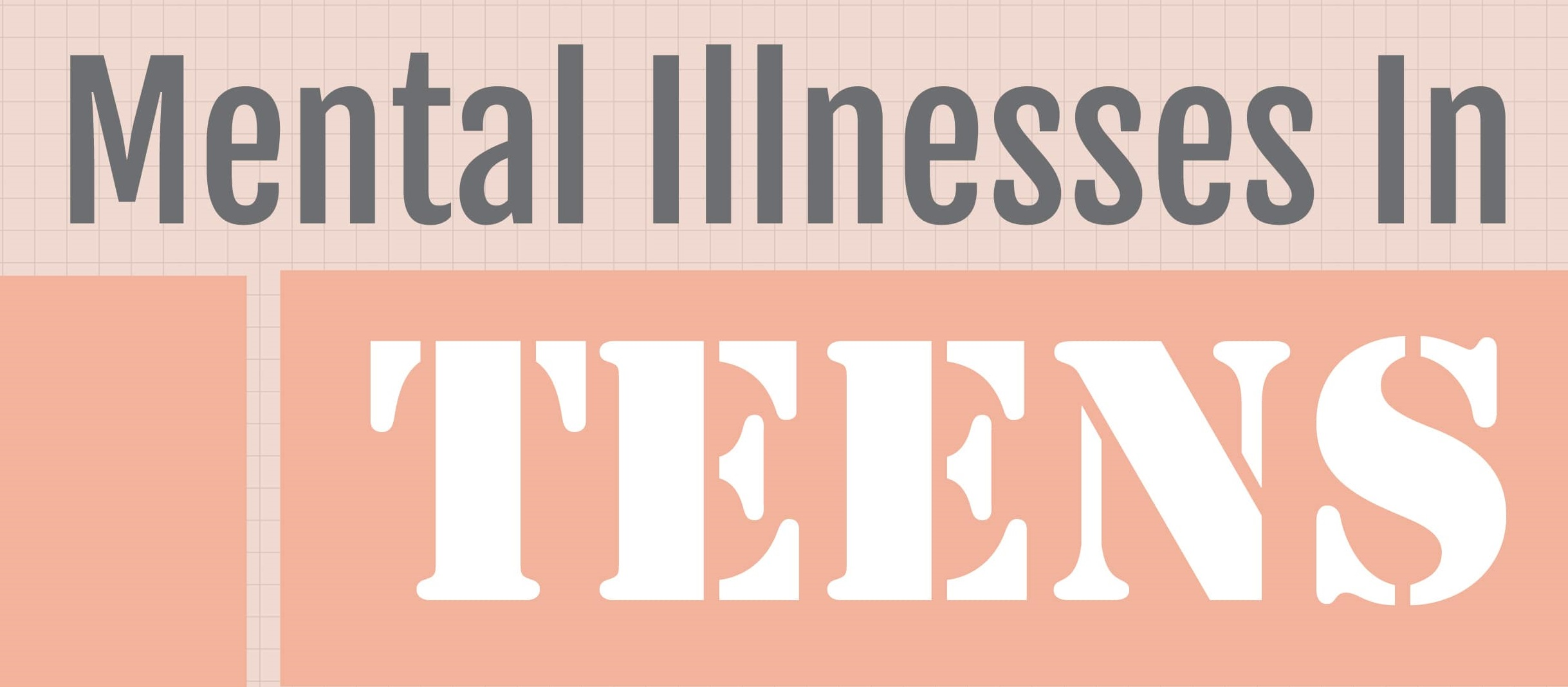 Mental Illnesses in Teens