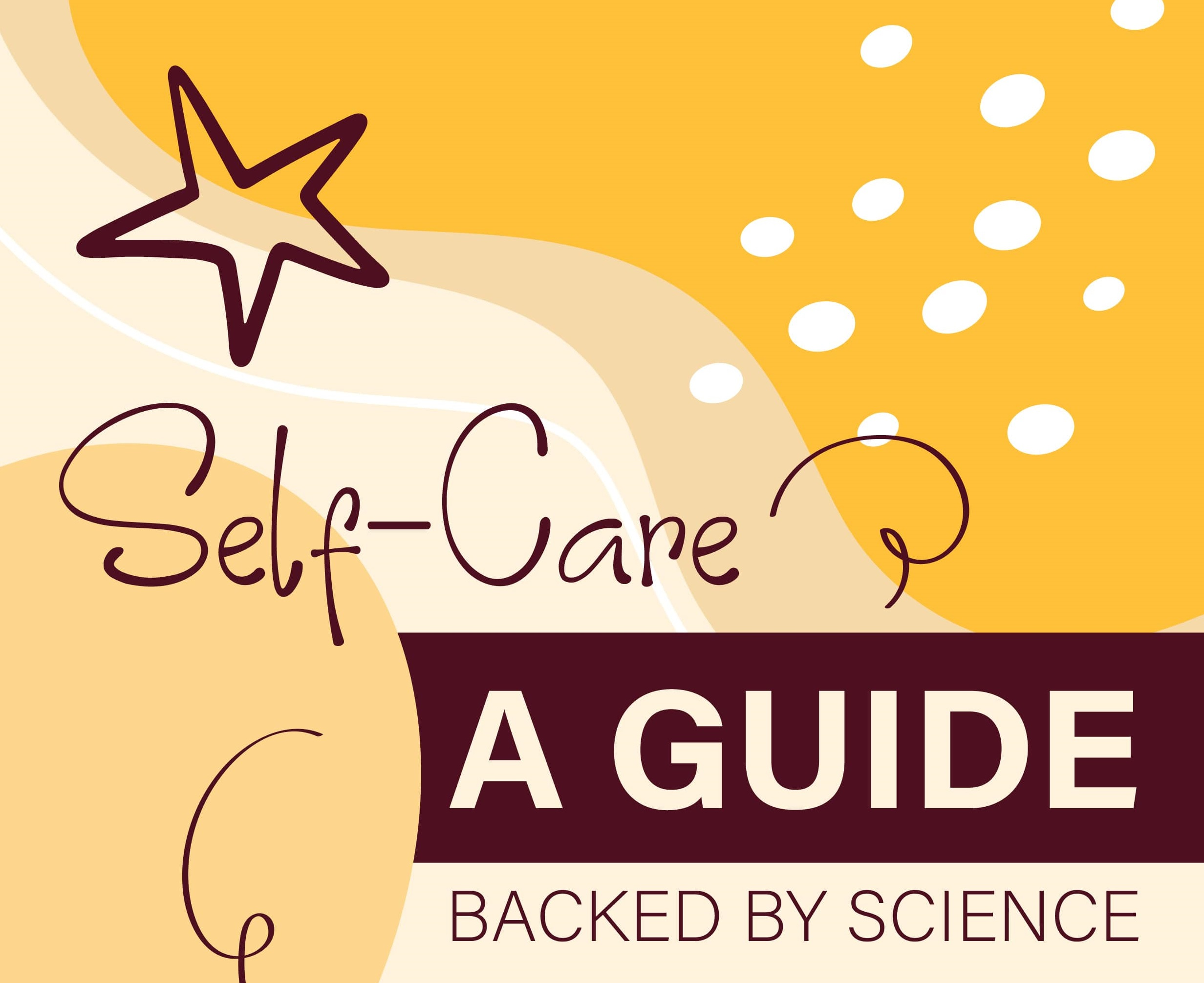 Self-Care: A Guide Backed By Science