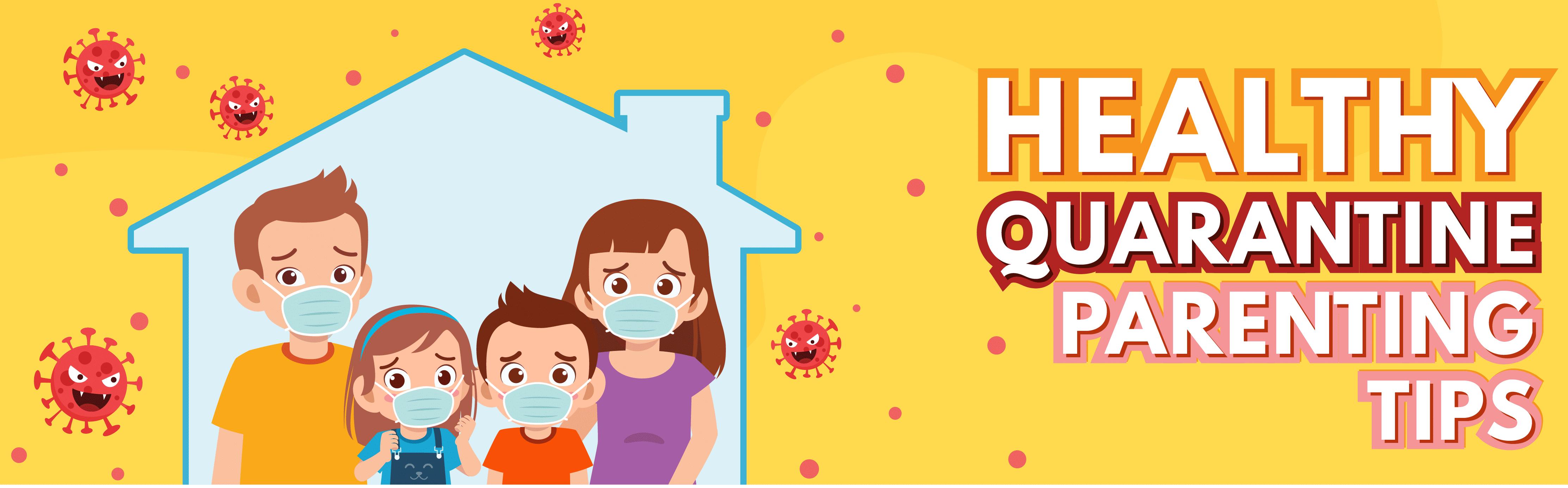 Healthy Quarantine Parenting Tips