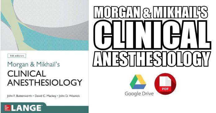 Morgan-and-Mikhails-Clinical-Anesthesiology-PDF-Free-Download