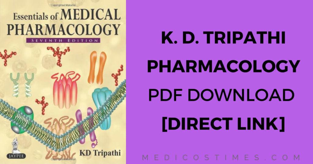KD Tripathi Pharmacology Ebook PDF Download