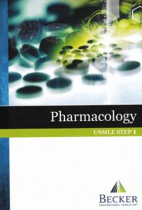 BECKER USMLE Step 1 Pharmacology