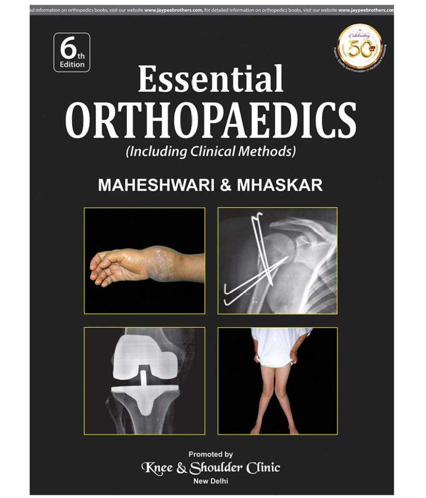 Essential Orthopaedics 6th Edition By Dr.Maheswari PDF