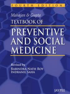 Mahajan & Gupta Textbook of Preventive & Social Medicine