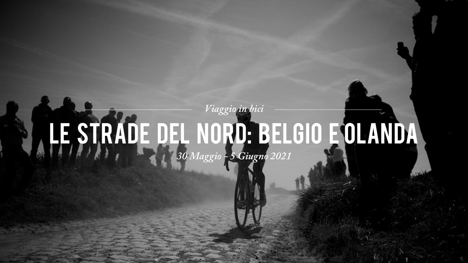 viaggio in bici Le Strade del Nord: Belgio e Olanda