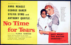 NO TIME FOR TEARS 1957 Anna Neagle, George Baker, Sylvia Syms UK ...