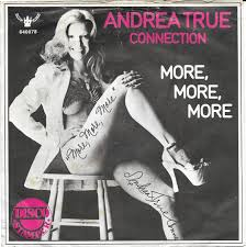 Andrea True Connection - More, More, More (1976, Vinyl) | Discogs