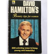 DAVID HAMILTON'S BEAUTY TIPS FOR WOMEN (UK 1974 PAPERBACK ...