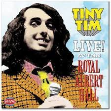 Tiny Tim Live! At the Royal Albert Hall - Wikipedia