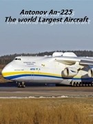 antonov an 225 largest aircraft aviation documentary
