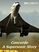 Concorde supersonic aviation documentary