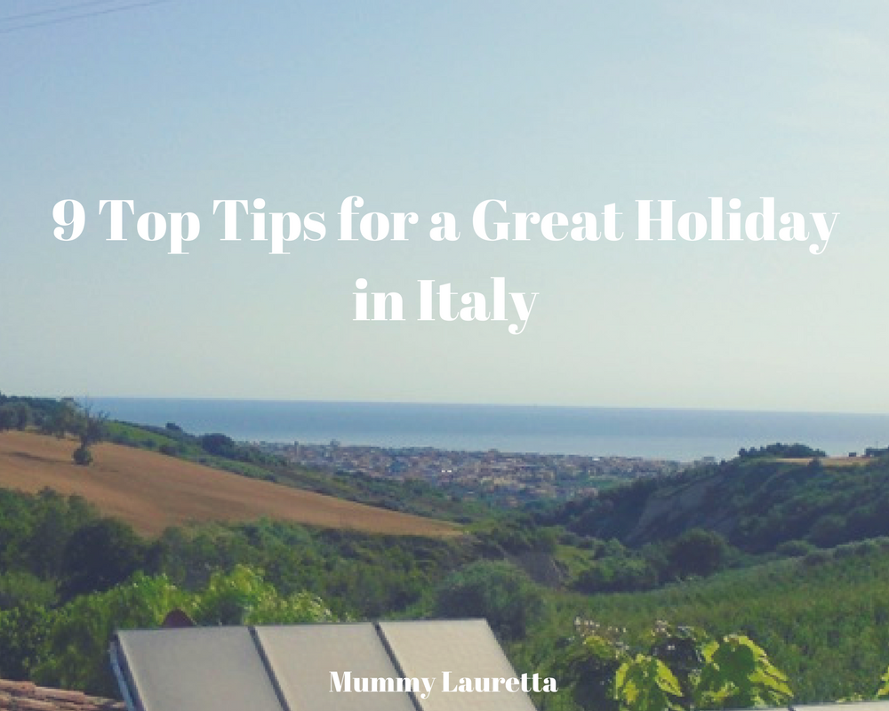 Holiday in Italy tips blog