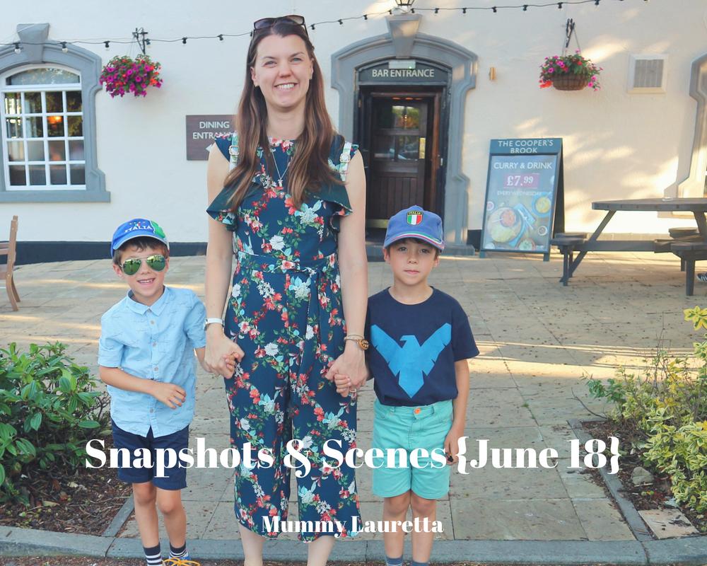 Snapshots & Scenes June 18 blog