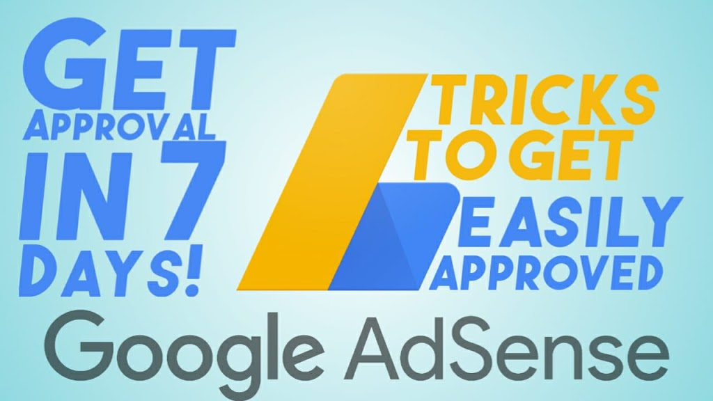 Get Google Adsense Approval in 1 Week (With Tips and Tricks that No One tells)