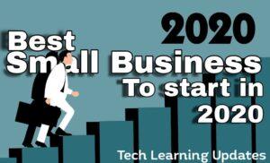 Best small business ideas start in 2020