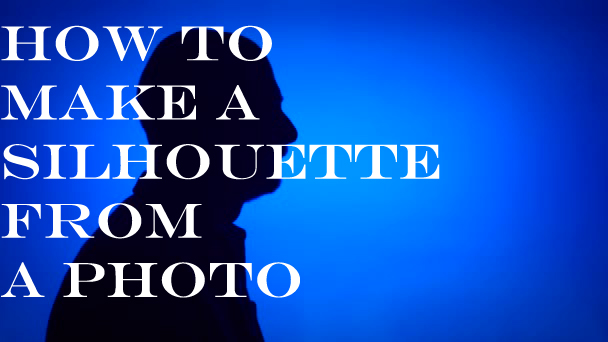 How to Make a Silhouette from a Photo