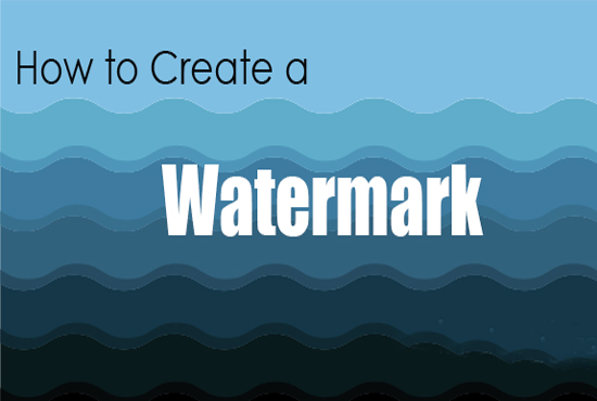 How To Create A Watermark For Photos