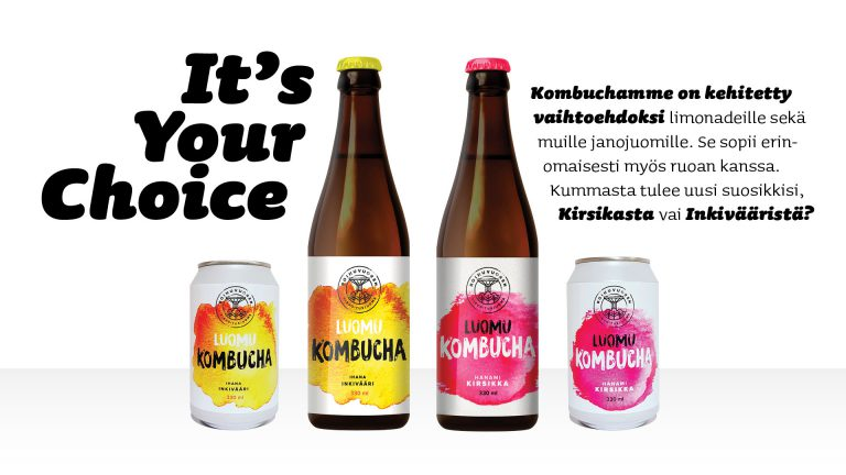 It's your choice. Kombuchamme on kehitetty vaihtoehdoksi limonadeille sekä muille janojuomille. Se sopii erinomaisesti myös ruoan kanssa. Kummasta tulee uusi suosikkisi, kirsikasta vai inkivääristä?