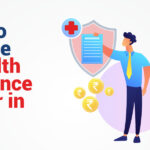 How to Choose A Health Insurance Broker in India