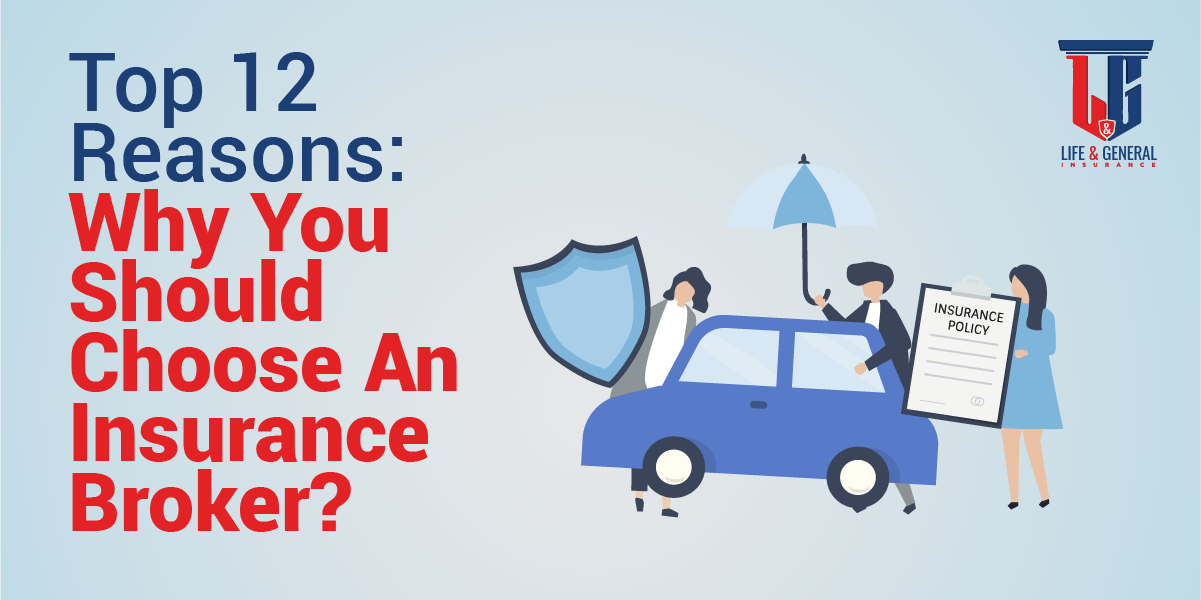 Why You Should Choose An Insurance Broker