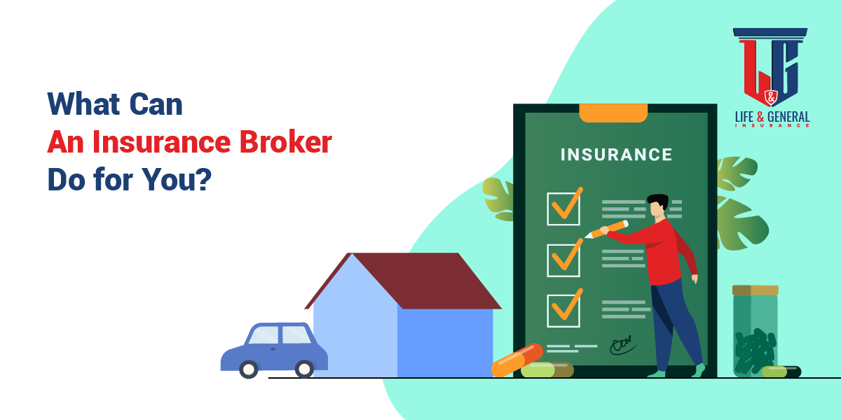 What Can An Insurance Broker Do For You