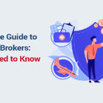 A Complete Guide to Insurance Brokers: All You Need to Know