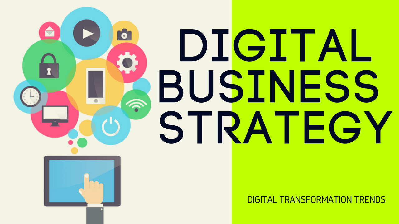 Digital Business Transformation Strategy