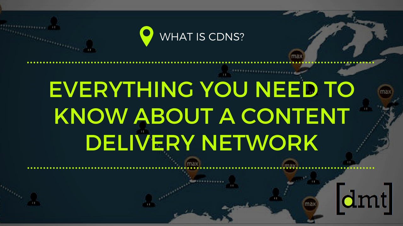 What is CDNs Everything You Need To Know about a Content Delivery Network