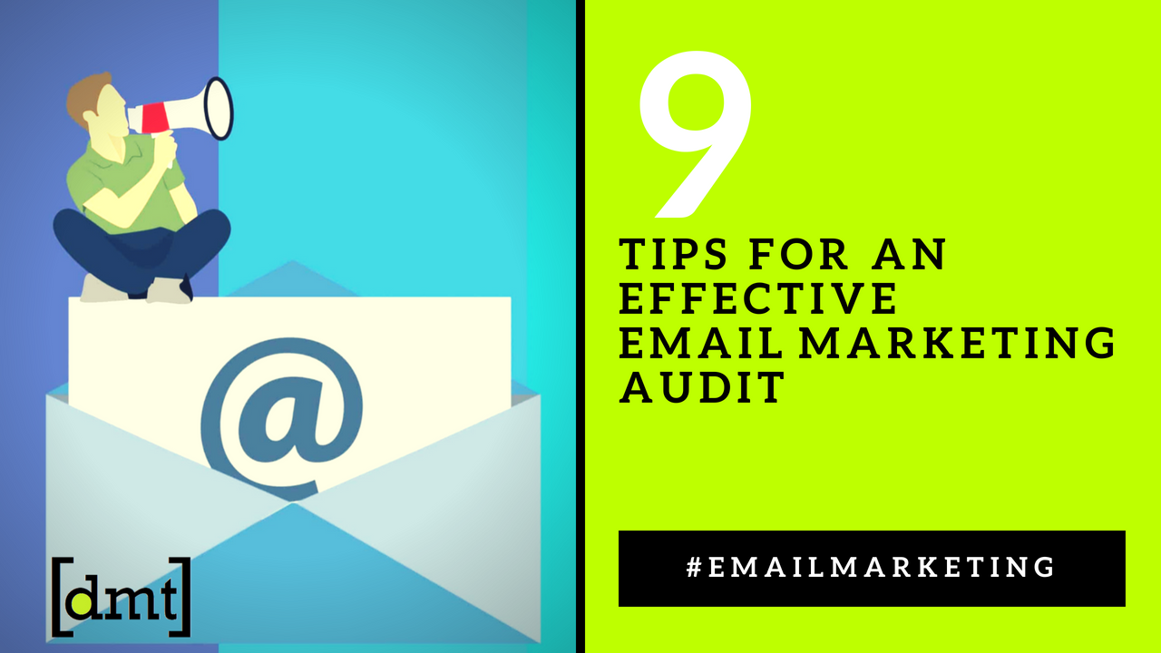 Email Marketing Strategy 9 Tips for an Effective Email Marketing Audit