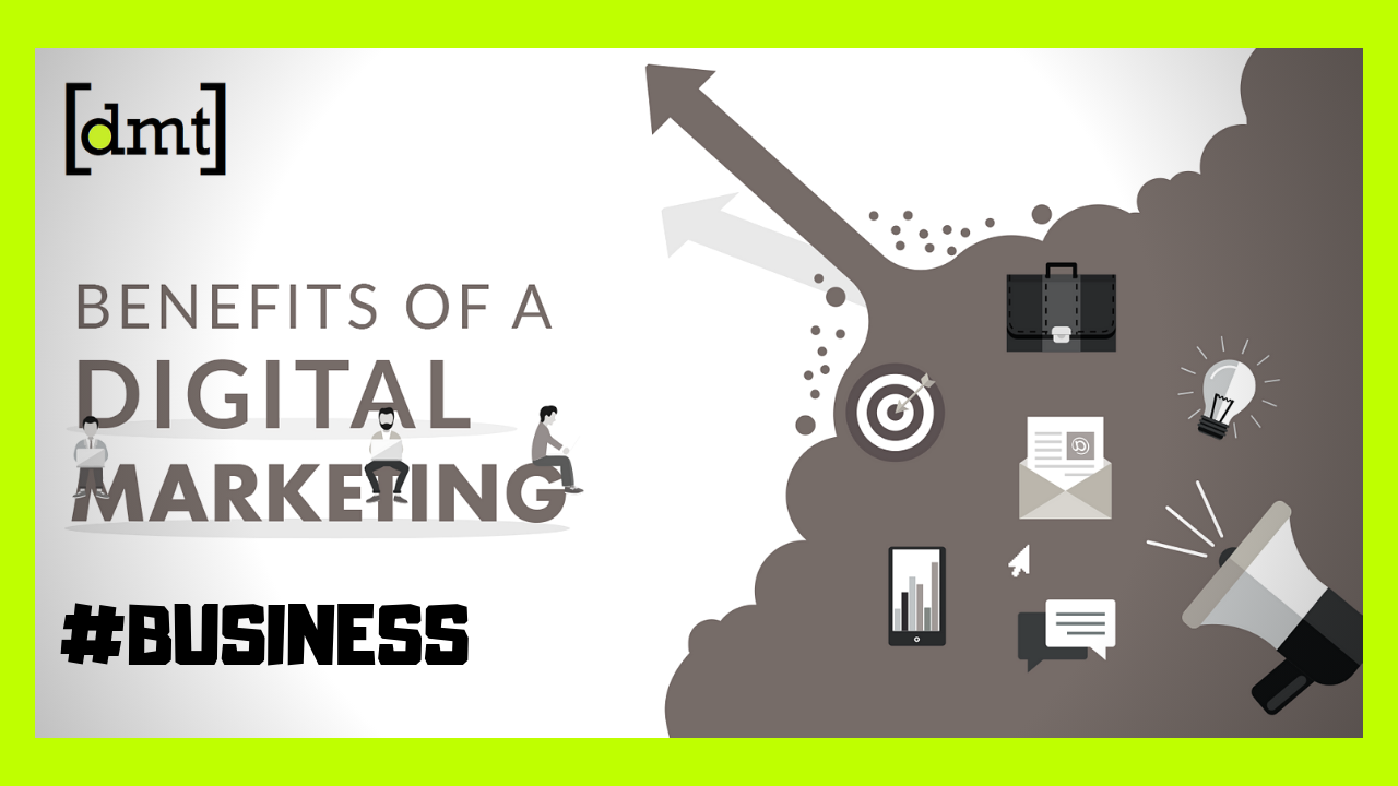 Digital Marketing Benefits How Digital Marketing is Beneficial for Your Business