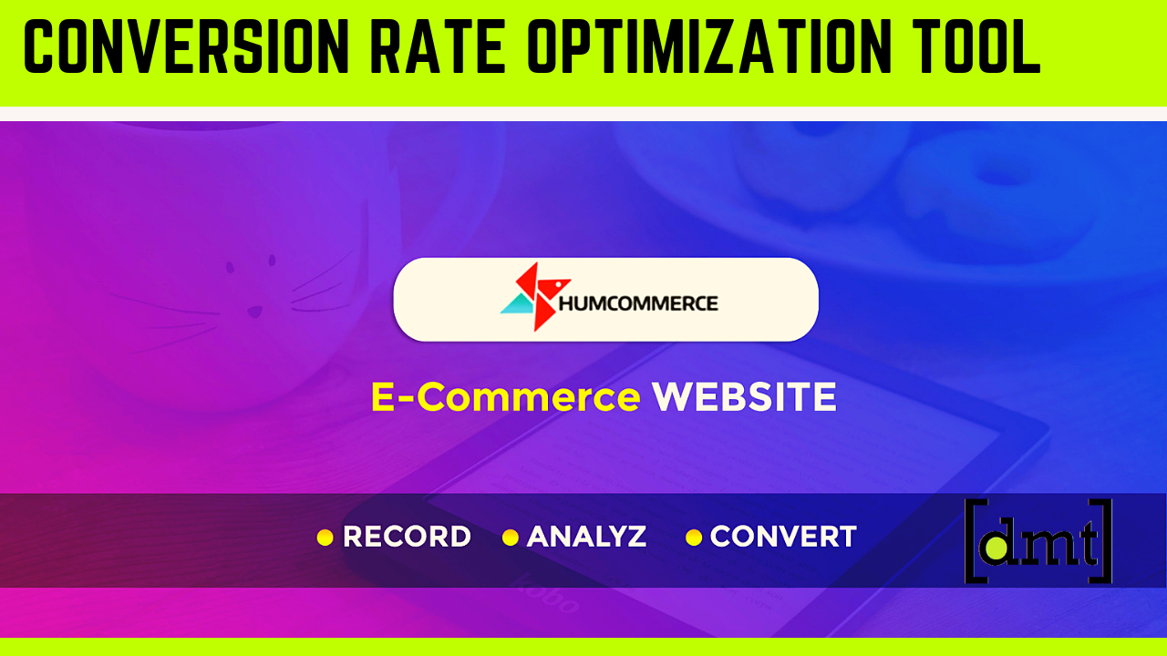 Best Conversion Rate Optimization Tool for eCommerce Store - HumCommerce