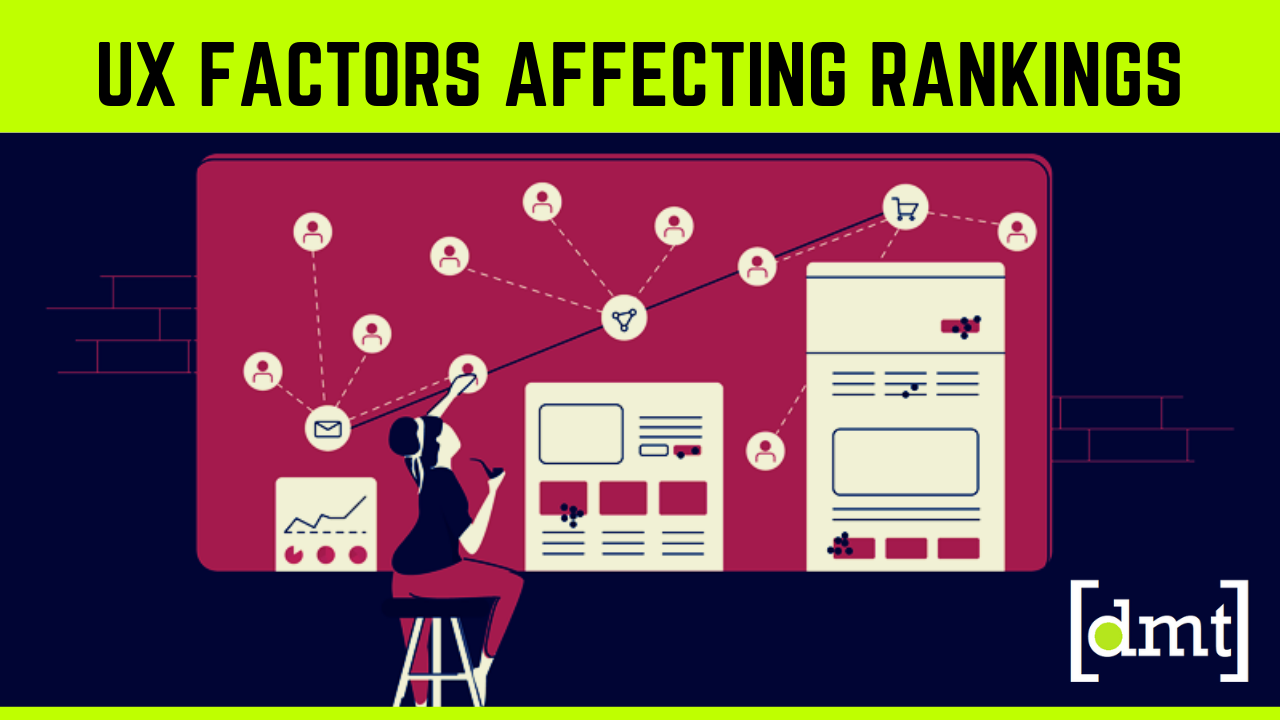 What are the UX Factors affecting Your Rankings in 2019