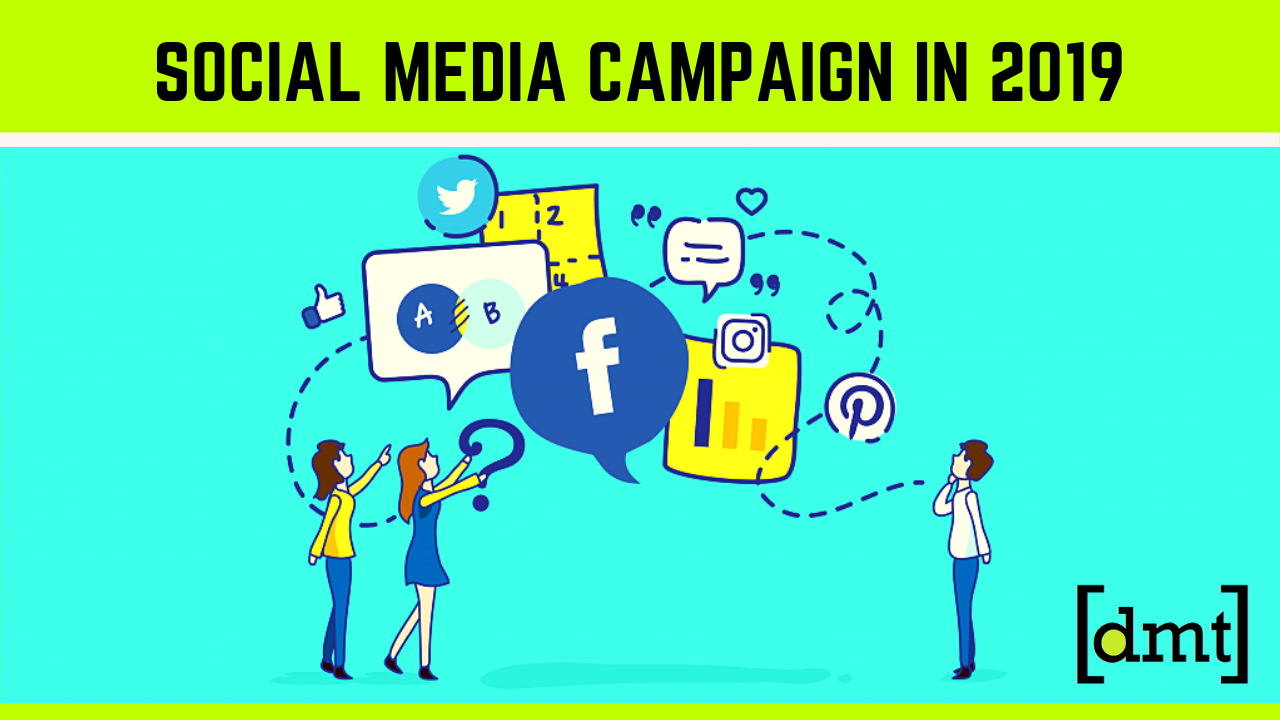7 Strategies to Use for Social Media Campaign In 2019