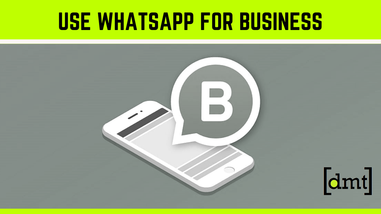 10 Ways To Use WhatsApp For Business