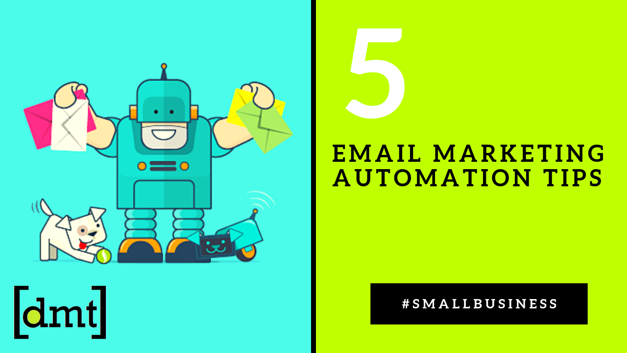 How To Grow Your Small Business - Email Marketing Automation Tips
