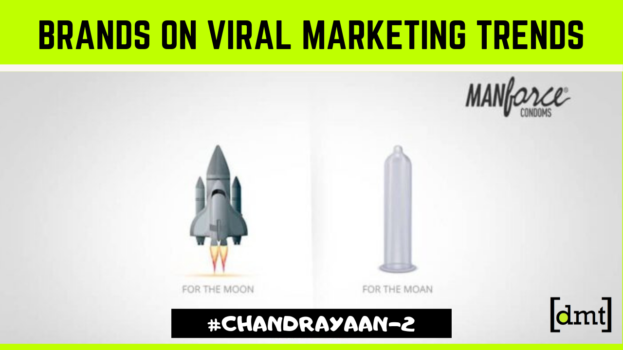 Chandrayaan 2 Launch How Brands Successfully Capitalized on Viral Marketing Trends