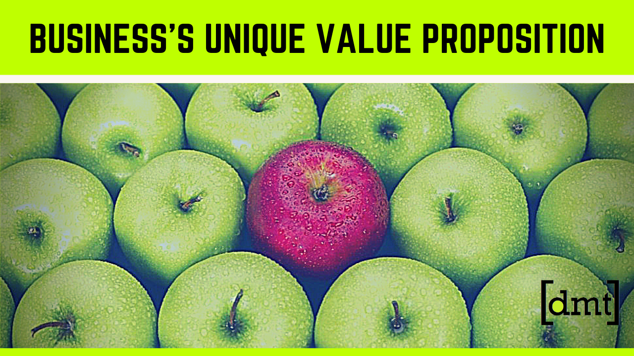 Creating Your Business's Unique Value Proposition in 2019